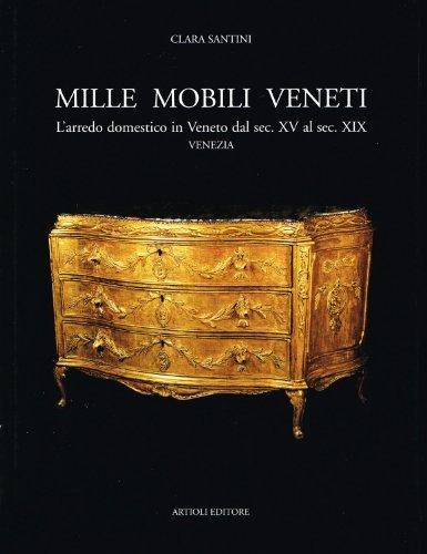 700_mille_mobili_veneti_Veneto_Artioli_Venezia_500_600_700_800